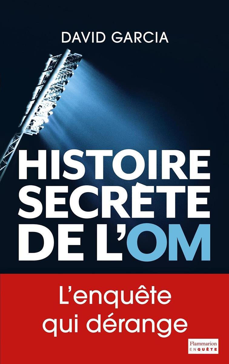 Download Histoire secrète de l'OM (French Edition)