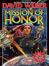 Mission of Honor (Honor Harrington Book 12)