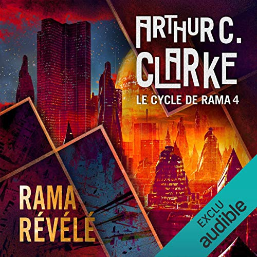 Rama révélé     Le cycle de Rama 4              By:                                                                                                                                 Arthur C. Clarke,                                                                                        Gentry Lee                               Narrated by:                                                                                                                                 Pascal Casanova                      Length: 16 hrs and 6 mins     Not rated yet     Overall 0.0