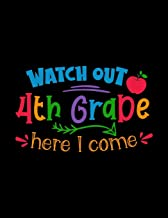Watch Out 4th Grade Here I Come: Daily Homework Tracking Notebook, Write and Check Off Assignments Elementary School