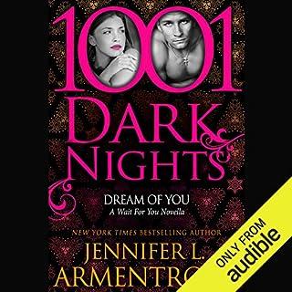 Dream of You                   Auteur(s):                                                                                                                                 Jennifer L. Armentrout                               Narrateur(s):                                                                                                                                 Natalie Ross                      Durée: 4 h et 19 min     1 évaluation     Au global 5,0