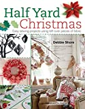 Half Yard# Christmas: Easy sewing projects using leftover pieces of fabric