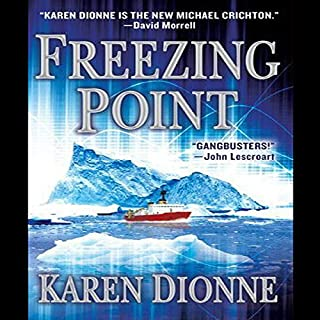 Freezing Point                   By:                                                                                                                                 Karen Dionne                               Narrated by:                                                                                                                                 Mark Boyett                      Length: 8 hrs and 32 mins     210 ratings     Overall 3.4