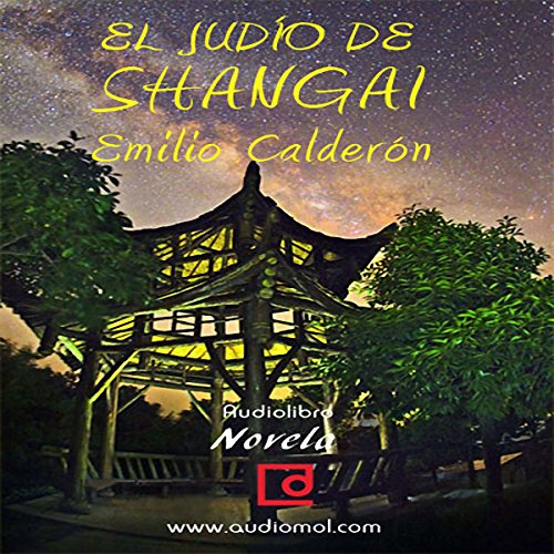 El judío de Shangai [The Jews of Shanghai] copertina