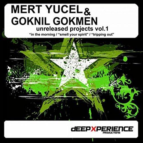 Mert Yucel & Goknil Gokmen