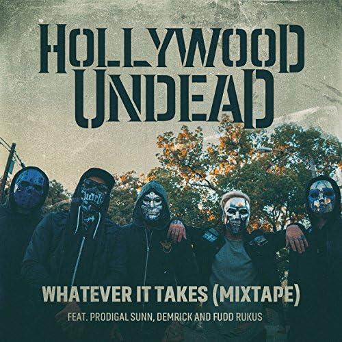 Hollywood Undead feat. Demrick, Fudd Rukus & Prodigal Sunn