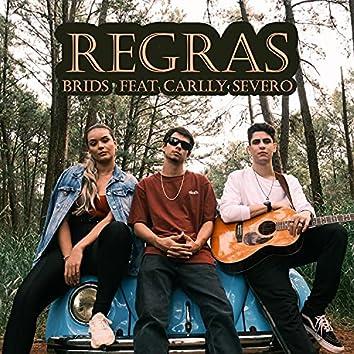 Regras (feat. Carlly Severo)