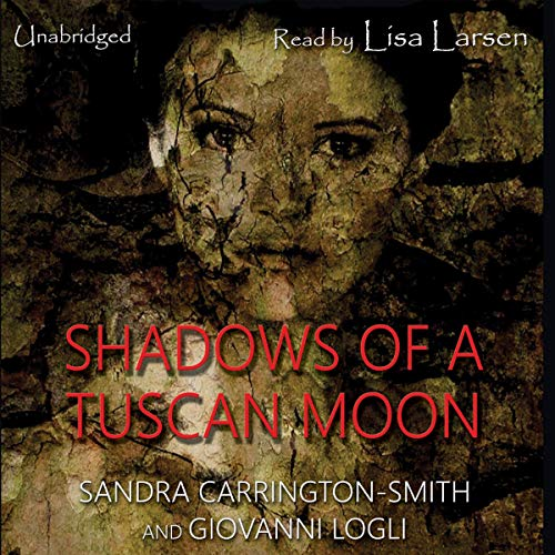 Shadows of a Tuscan Moon audiobook cover art