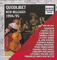 Quodlibet : New Releases 1994 / 95