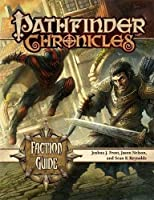 Pathfinder Chronicles Faction Guide