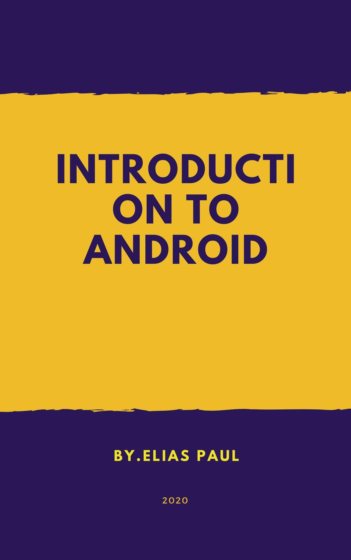 Android Programming for Beginners: Introduction to Android