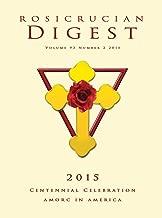 Rosicrucian Centennial Celebration: AMORC in America (Rosicrucian Order AMORC Kindle Edition)