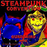 Steampunk Convention (GurdyBird Mix) [feat. Professor Elemental]
