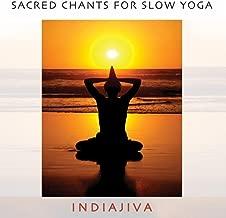 Sacred Chants for Slow Yoga