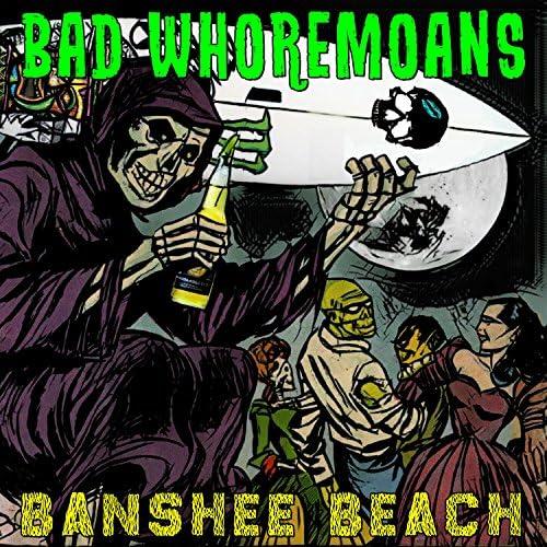 Bad Whoremoans