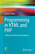 Programming in HTML and PHP: Coding for Scientists and Engineers