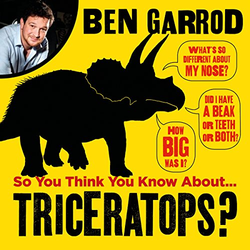 So You Think You Know About Triceratops? audiobook cover art