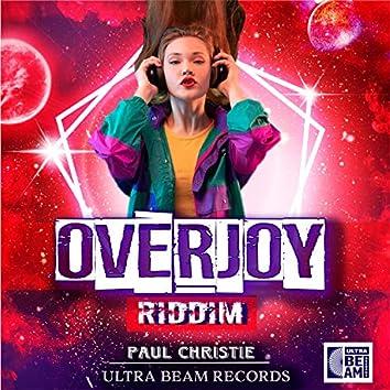 Overjoy Riddim