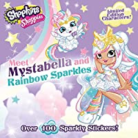 Shoppies Meet Mystabella and Rainbow Sparkles (1) (Shopkins: Shoppies)