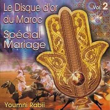 Spécial mariage, vol. 2 (Le disque d'or du Maroc)