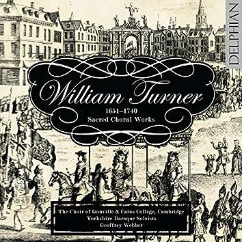 William Turner: Sacred Choral Works