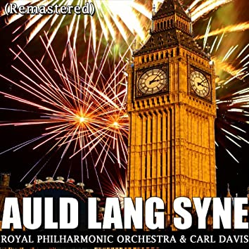 Auld Lang Syne (Remastered)