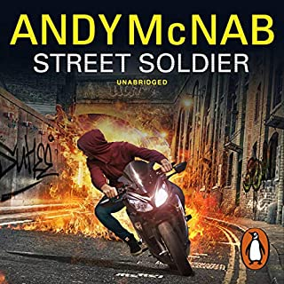 Street Soldier                   By:                                                                                                                                 Andy McNab                               Narrated by:                                                                                                                                 Henry Lloyd Hughes                      Length: 7 hrs and 34 mins     158 ratings     Overall 4.4