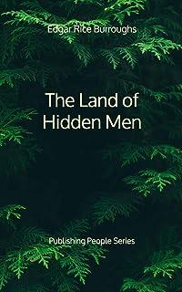 The Land of Hidden Men - Publishing People Series