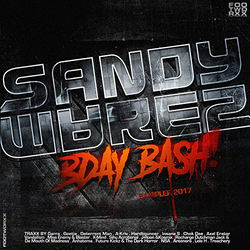 Sandy Warez Bday Bash Sampler 2017 [Explicit]