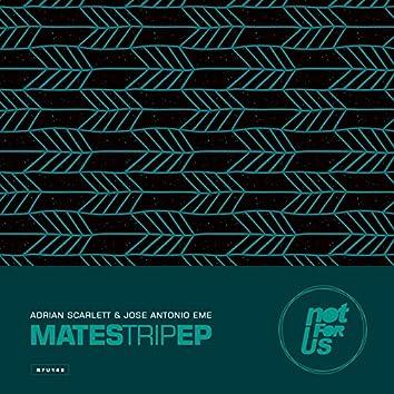 Mates Trip EP