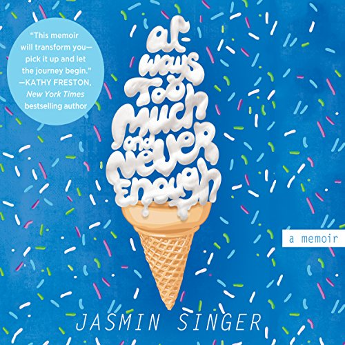 Always Too Much and Never Enough audiobook cover art