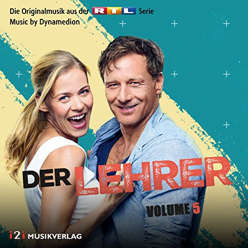 Der Lehrer, Vol. 5 (Die Originalmusik aus der RTL Serie)