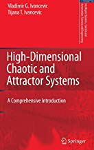 High-Dimensional Chaotic and Attractor Systems: A Comprehensive Introduction (Intelligent Systems, Control and Automation: Science and Engineering)