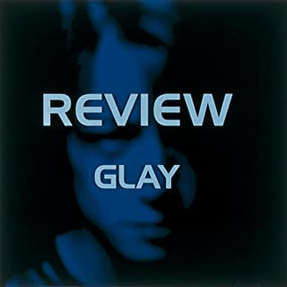 REVIEW ~BEST OF GLAY~