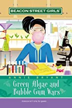 Green Algae and Bubble Gum Wars (Beacon Street Girls #13)