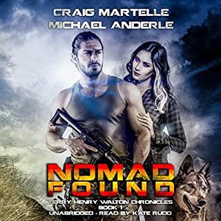 Nomad Found     Terry Henry Walton Chronicles, Book 1              By:                                                                                                                                 Craig Martelle,                                                                                        Michael Anderle                               Narrated by:                                                                                                                                 Kate Rudd                      Length: 5 hrs and 47 mins     16 ratings     Overall 4.5