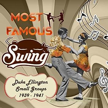 Most Famous Swing, Duke Ellington Small Groups 1939 - 1941
