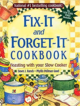 Paperback Fix-It and Forget-It Cookbook : Feasting with Your Slow Cooker Book