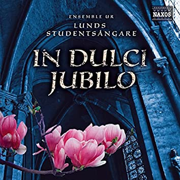 In dulci jubilo (Ensemble ur Lunds Studentsångare)