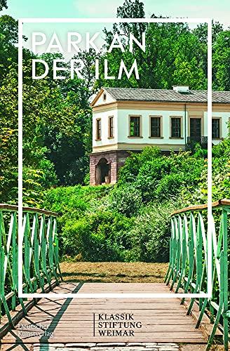 Im Fokus: Park an der Ilm (German Edition)