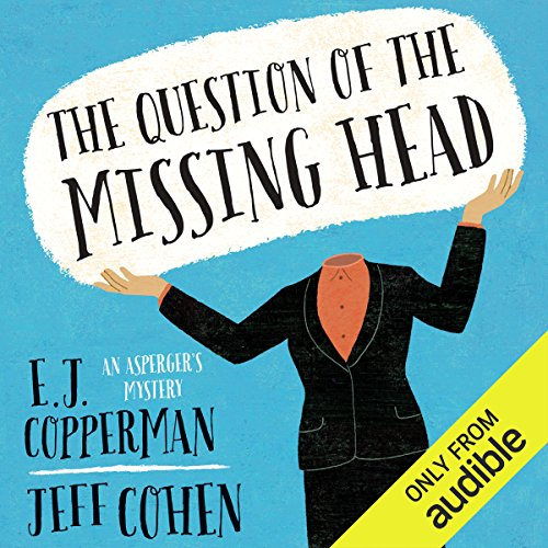 The Question of the Missing Head                   De :                                                                                                                                 E. J. Copperman,                                                                                        Jeff Cohen                               Lu par :                                                                                                                                 Mark Boyett                      Durée : 8 h et 16 min     Pas de notations     Global 0,0