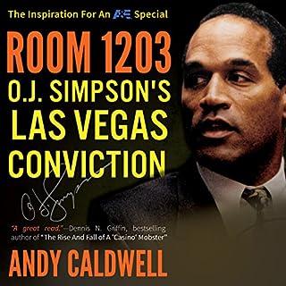 Room 1203: O. J. Simpson's Las Vegas Conviction audiobook cover art