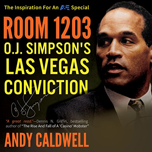 Room 1203: O. J. Simpson's Las Vegas Conviction  By  cover art