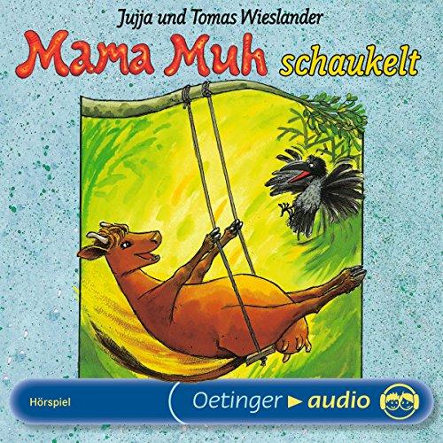 Mama Muh schaukelt                   Autor:                                                                                                                                 Jujja Wieslander,                                                                                        Tomas Wieslander                               Sprecher:                                                                                                                                 Matthias Haase,                                                                                        Gabriele Blum                      Spieldauer: 37 Min.     8 Bewertungen     Gesamt 4,9