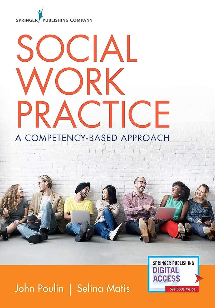 ファンネルウェブスパイダースライス昆虫Social Work Practice: A Competency-Based Approach (English Edition)