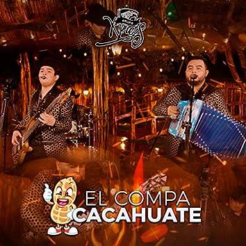 El Compa Cacahuate (En Vivo)