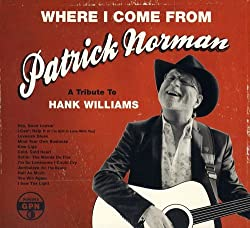 Where I Come from (A Tribute to Hank Williams)
