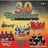 30 Rancheras Con los Reyes de Tierra Caliente, Vol. 1