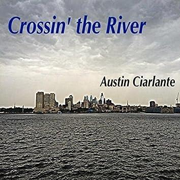 Crossin' the River