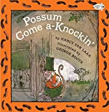 possum come a knockin
